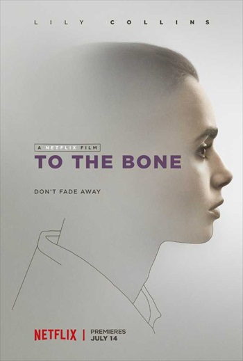 To the Bone 2017 English Movie Download