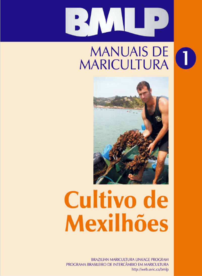 Manuais de Maricultura: Cultivo de Mexilhões.