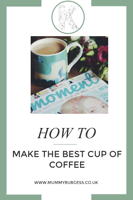 HOW TO MAKE THE BEST CUP OF COFFEE AT HOME