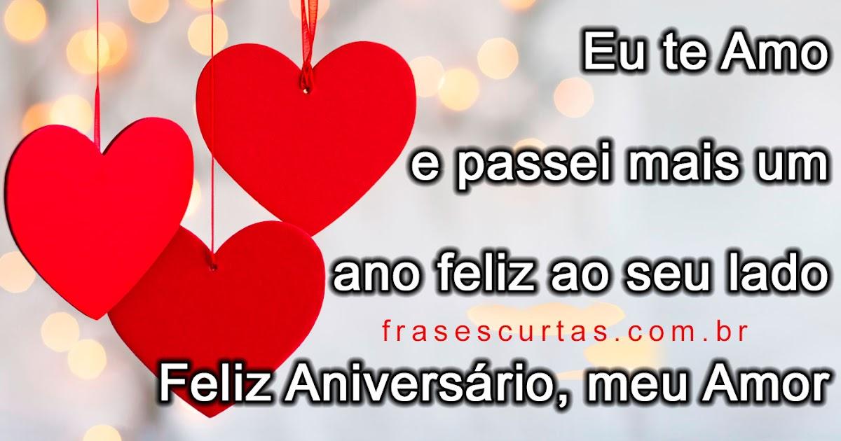 Frases De Feliz Aniversario Meu Amor Frases Curtas