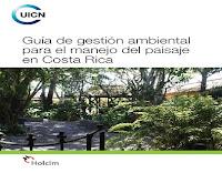 gestión ambiental para el manejo del paisaje en Costa Rica