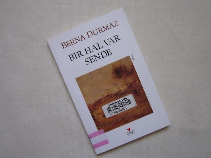 Kitap: Bir Hal Var Sende / Berna Durmaz