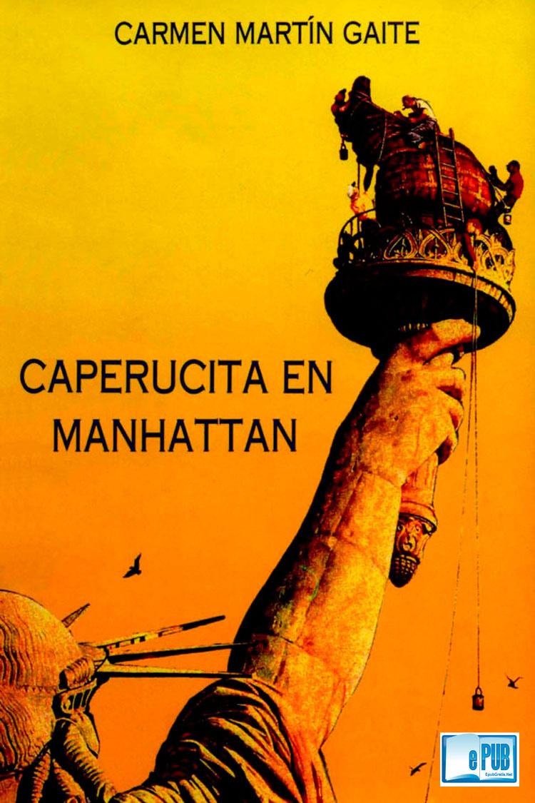 Caperucita en Manhattan – Carmen Martin Gaite