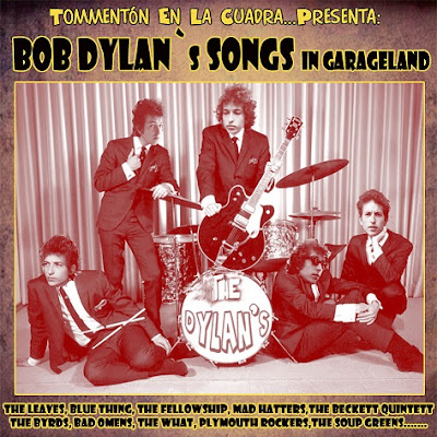 http://tommentonenlacuadra.blogspot.com.es/search/label/V.A.%20Bob%20Dylan%C2%B4s%20Songs%20In%20Garageland
