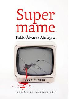 """Libros D.O. Rioja recomienda """"Supermame"""""""