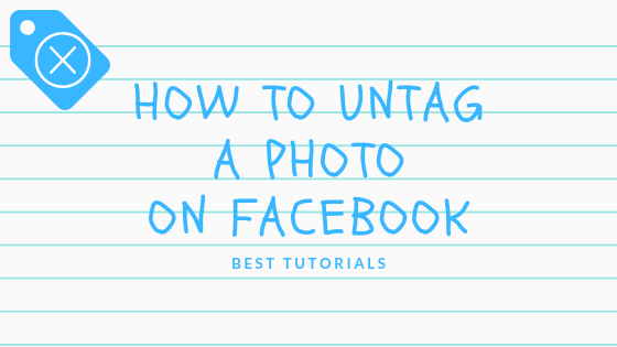 How Do You Untag Someone In A Photo On Facebook<br/>