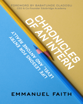 Book Review: Chronicles Of An Intern By Emmanuel Faith