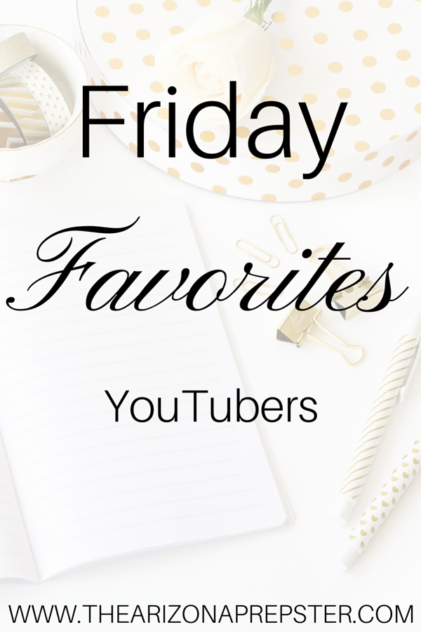 Friday Favorites: YouTubers