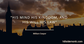 10 Quotes About Power Of Mind To Awaken You-7 His mind his kingdom, and his will his law ~William Cowper