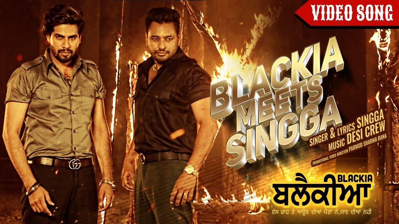 Lyrics: Blackia Meets Singga - Singga - Punjabi Song 2019