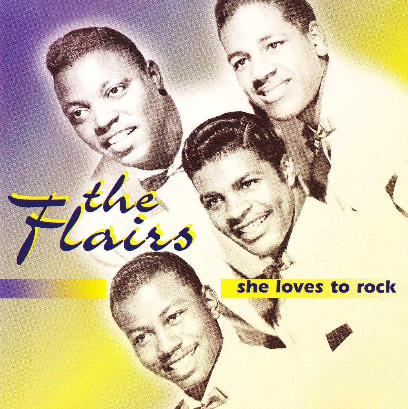 With The Song Of Life: The Flairs - She Loves To Rock (1994)