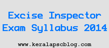 Excise Inspector Exam Detailed Syllabus 2014