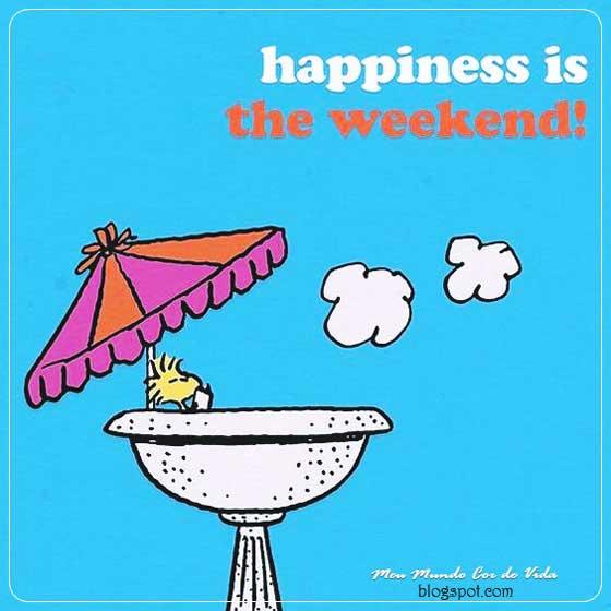 feliz fim de semana