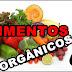 O que são alimentos orgânicos? Como são feitos? Exemplos