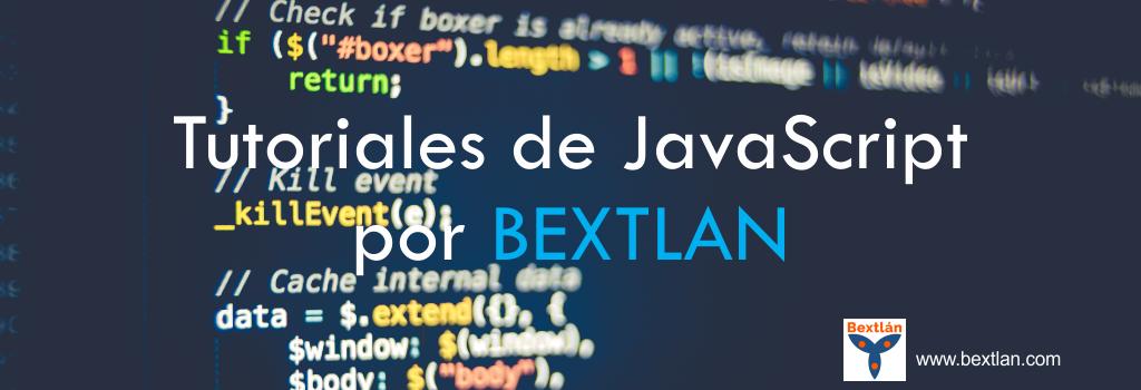 Tutoriales de JavaScript por BEXTLAN