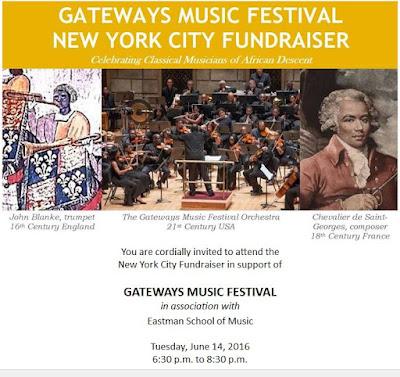 Gateways Music Festival & Eastman School of Music New York City Fundraiser Tuesday, June 14, 2016 at home of Lee Koonce, 381 Lenox Ave., Apt. 3B, New York, NY