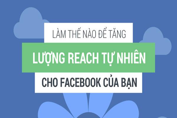 Huong dan cach tang luong reach cho bai viet tren facebook