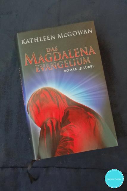 Das Magdalena-Evangelium von Kathleen McGowan