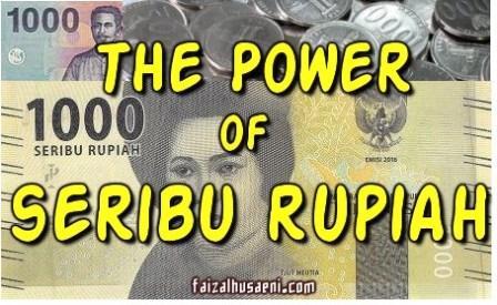 The Power of Seribu Rupiah-faizalhusaeni.com-faizal husaeni