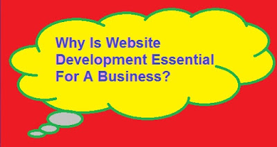 Why Is Website Development Essential For A Business?