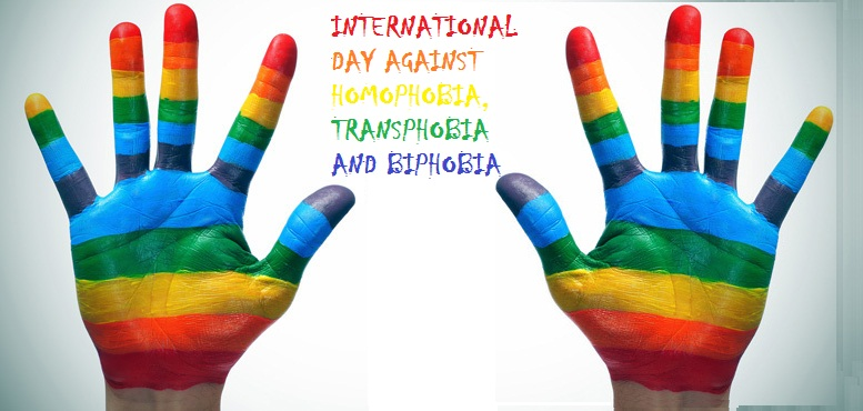 INTERNATIONAL DAY AGAINST HOMOPHOBIA TRANSPHOBIA AND BIPHOBIA