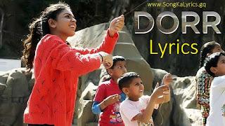 dorr-song-ka-lyrics-shyamoli-sanghi