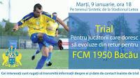 Trial pentru echipa de seniori a FCM 1950 Bacau*!