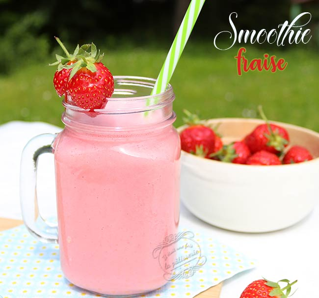 comment faire smoothie fraise