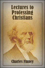 Charles G. Finney-Lectures To Professing Christians-