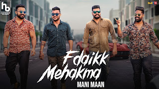 Fdaikk Mehakma Download Punjabi Video Mani Maan