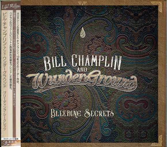 BILL CHAMPLIN and WunderGround - Bleeding Secrets [Japan Edition +2] (2018) full