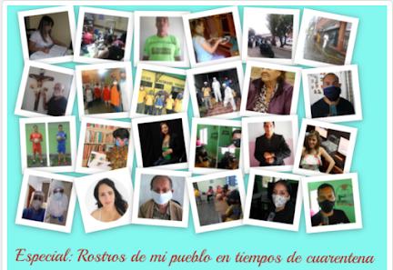 Especial: Rostros de mi pueblo en tiempos de cuarentena
