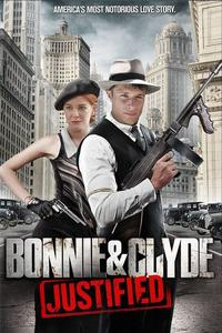 Poster Bonnie & Clyde: Justified