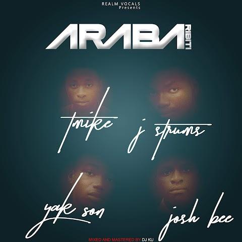 #DOWNLOAD NEW MUSIC: ARABA RIBITI - REALM VOCALS