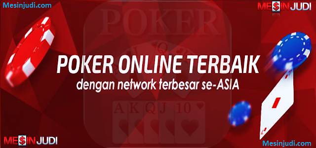 Situs Poker Online Terlengkap Dan Terpercaya