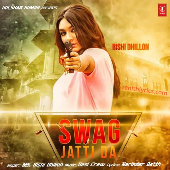 Swag Jatti Da - MS. Rishi Dhillon