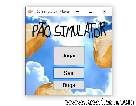 Jogos de simulação: Simulador de Pão. Inspirado em Faço jogos felizes e legais.