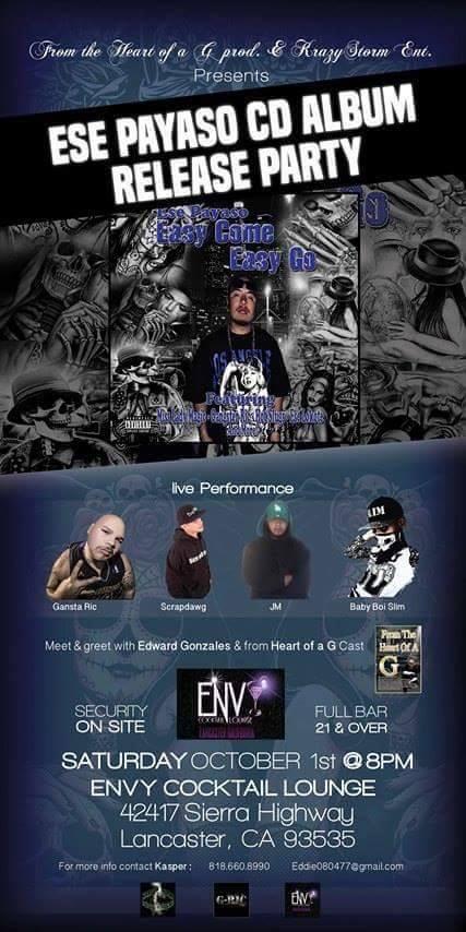 Ese Payaso album release party going up in tha AV on October 1st. LIVE Performance from Gangsta Ric.