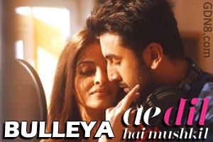 Bulleya - Ae Dil Hai Mushkil | Ranbir, Aishwarya, Anushka
