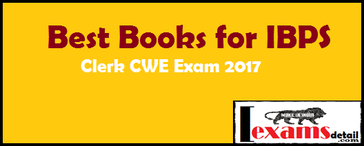 Best Books for IBPS Clerk CWE Exam 2017,  best books for IBPS clerk exam 2017. all best books for IBPS exam very useful and helpful study IBPS clerk Exam 2017. These all books suggest by toppers, big coaching teachers. I have provide some famous books for IBPS clerk exam 2017. If you wants to buy books for IBPS exam