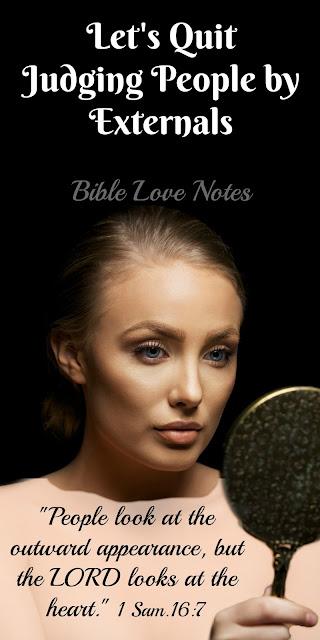 Christians Look on the Heart, Not Externals - 1 Samuel 16:7