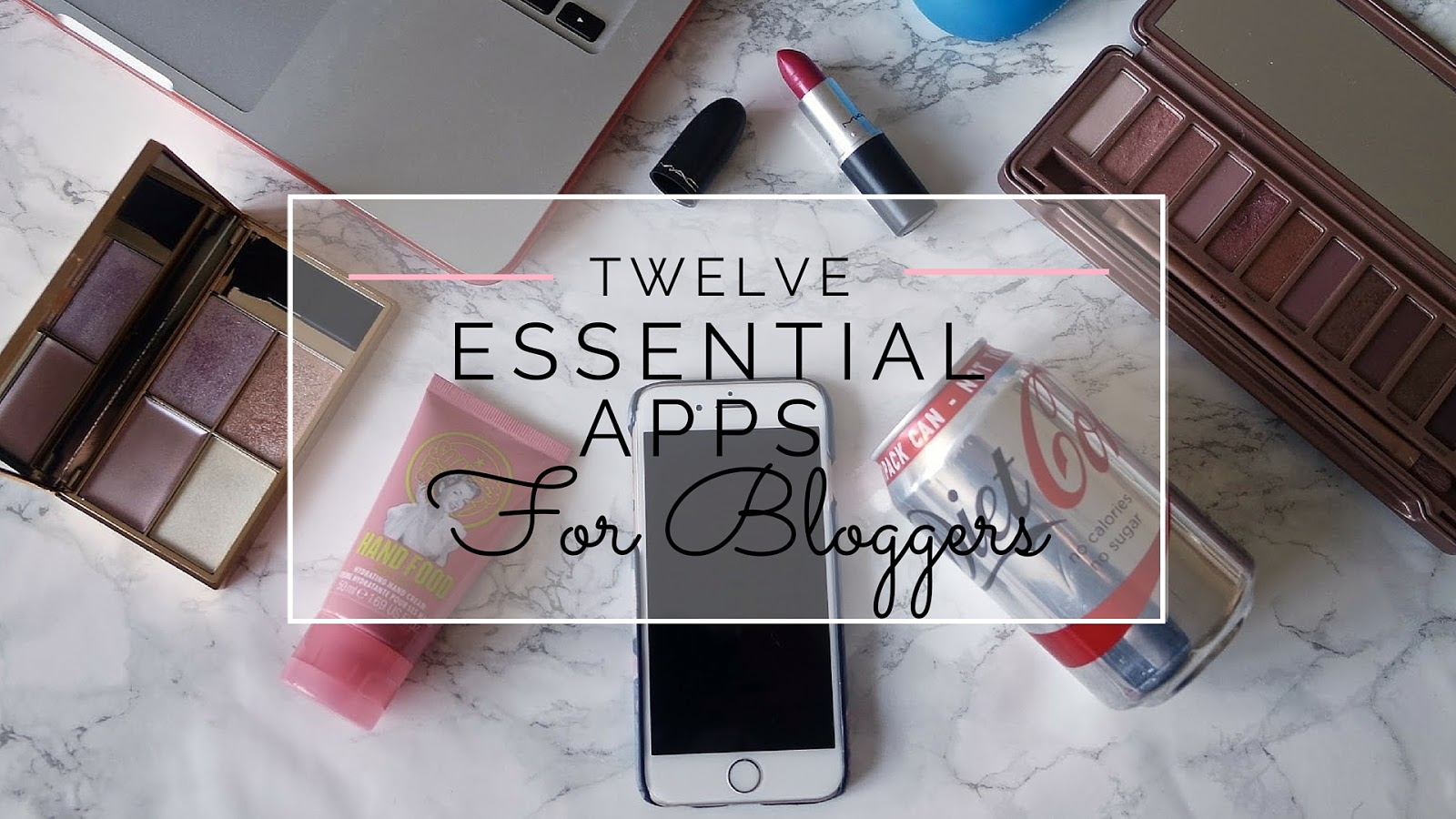 12 Essential Apps For Bloggers