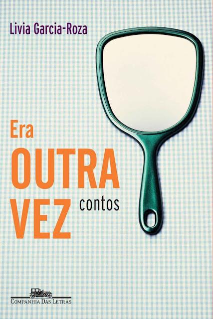 Era outra vez - Lívia Garcia-Roza