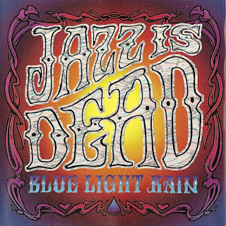 Jazz Is Dead - 1998 - Blue Light Rain