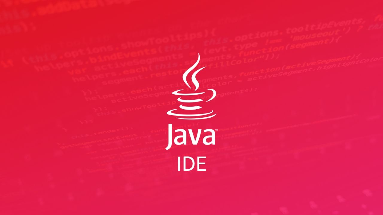 best java ide, ide for java, top ide for java
