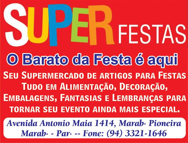 SUPER FESTAS -- O BARATO DA FESTA É AQUI - VEJA NOSSOS PRODUTOS..