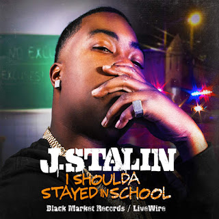 J. Stalin - I Shoulda Stayed In School (2016) - Album Download, Itunes Cover, Official Cover, Album CD Cover Art, Tracklist