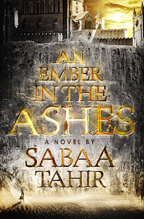 An Ember in the Ashes book by Sabaa Tahir fantasy young adult