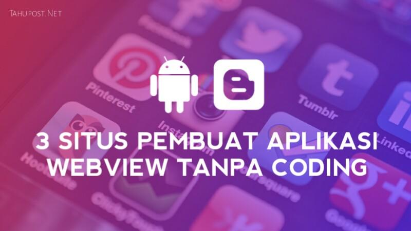 Pembuat aplikasi web view gratis tanpa koding