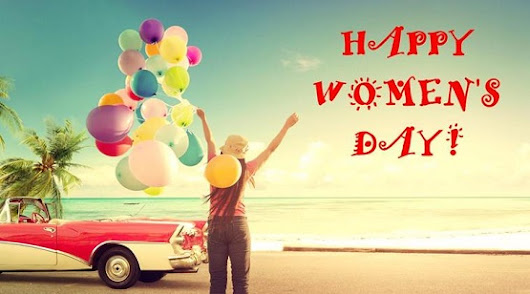 International Women's Day Quotes, Wishes, Messages, Slogans 2018